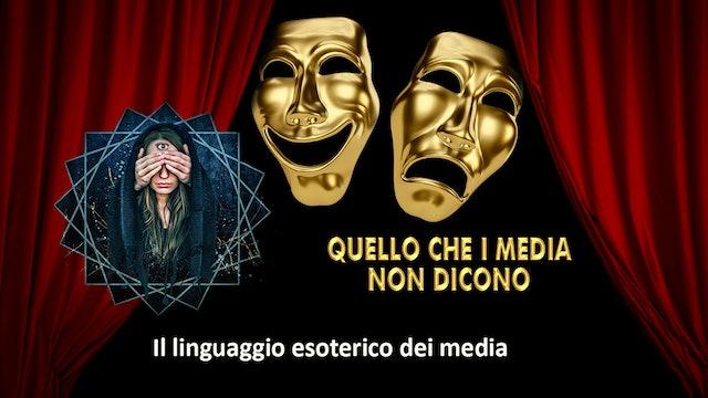 Il linguaggio esoterico dei media