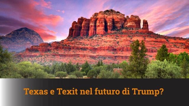 13-1-2021 Texas e Texit nel futuro di Trump? – MN #78