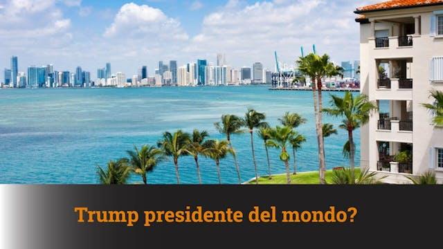 28-1-2021 Trump presidente del mondo?...