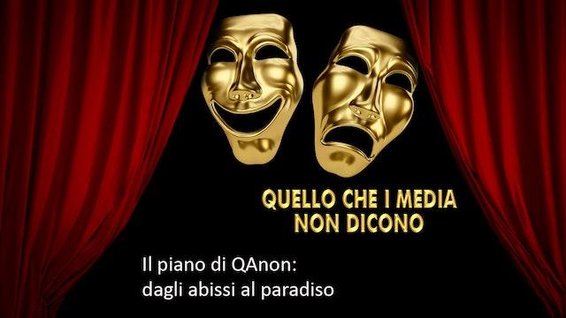 Il piano di QAnon, dagli abissi al paradiso