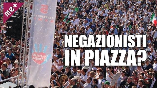 NEGAZIONISTI, NO MASK, NO VAX, ESTREMA DESTRA IN PIAZZA