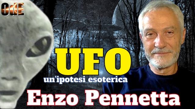 UFO, IPOTESI ESOTERICA TRA OCCULTISMO E NEW AGE. ENZO PENNETTA