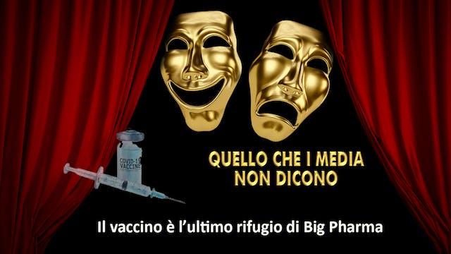 """""""Il vaccino è l'ultimo rifugio di big..."""