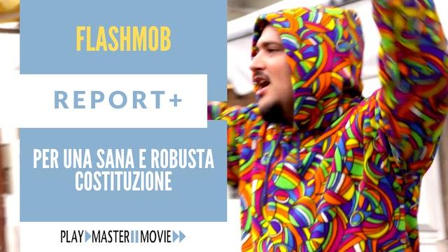 Per una sana e robusta costituzione - Flashmob