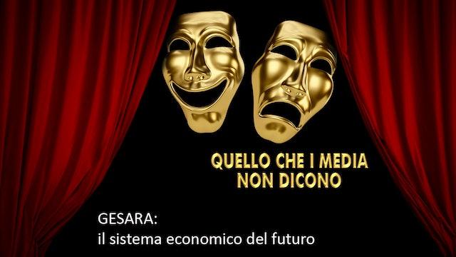 Gesara, il sistema economico del futuro