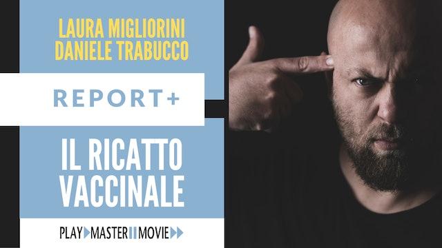 Il ricatto vaccinale - Laura Migliorini Daniele Trabucco