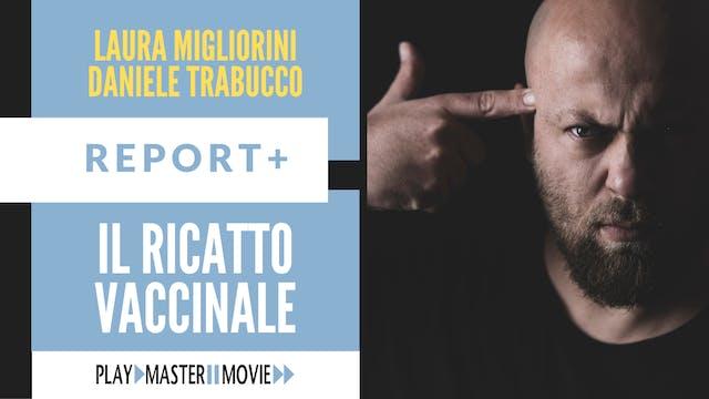 Il ricatto vaccinale - Laura Migliori...