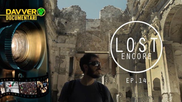 LOST ENCORE E14: Bussana Vecchia