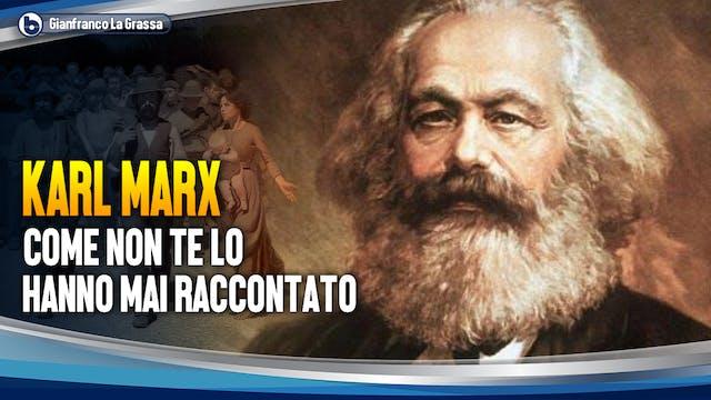 Karl Marx come non te lo hanno mai ra...
