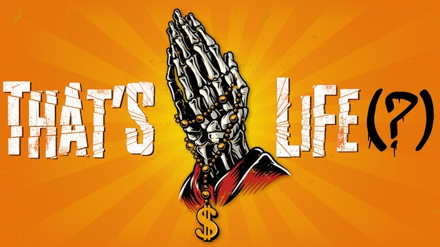 That's life (?)