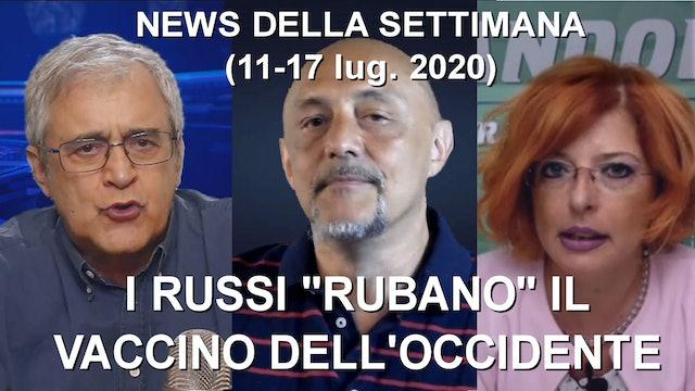 """I RUSSI """"RUBANO"""" IL VACCINO DELL'OCCIDENTE - News della settimana 11-17 Lug 2020"""