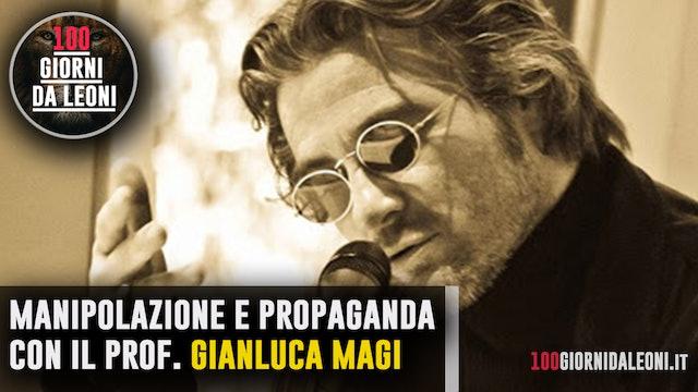 Manipolazione e propaganda con il prof. Gianluca Magi