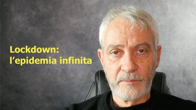 I LOCKDOWN SONO INUTILI E DANNOSI – E...
