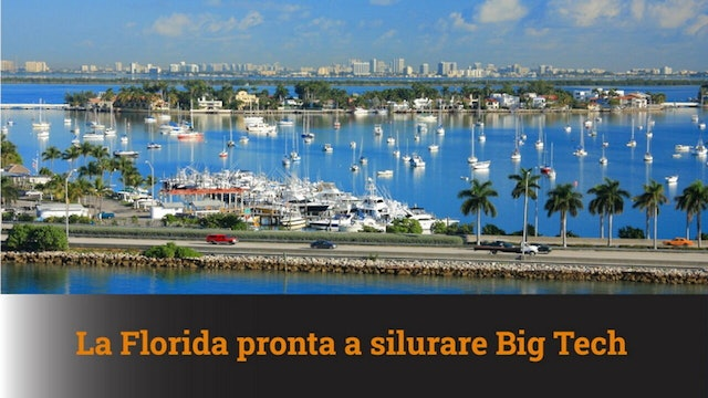 3-2-2021 La Florida pronta a silurare Big Tech – MN #88