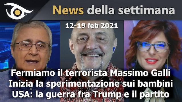 Fermiamo il terrorista Massimo Galli - News 12-19 Feb 2021