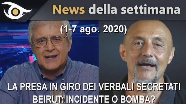 BEIRUT INCIDENTE O BOMBA? - News settimana 1-7 Ago 2020