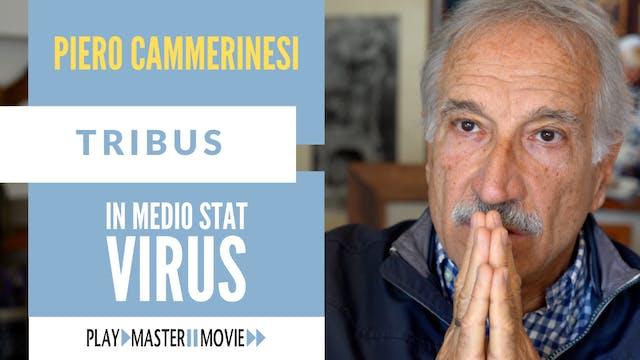 In medio stat virus - Piero Cammerinesi