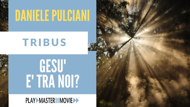 Gesù è tra noi? - Daniele Pulciani