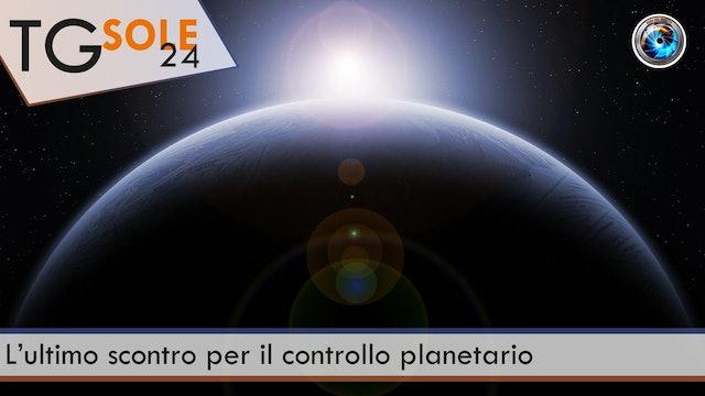 TgSole24 17.03.21 | L'ultimo scontro per il controllo planetario
