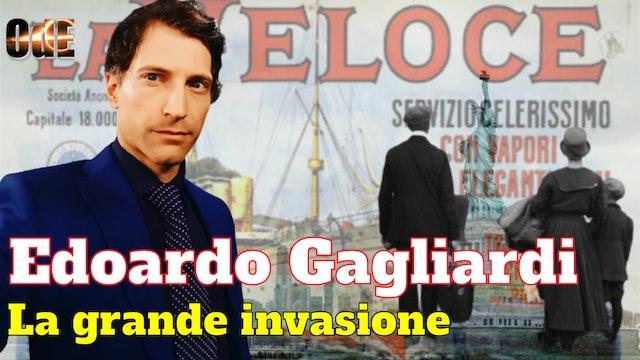 LA GRANDE INVASIONE - EDOARDO GAGLIARDI