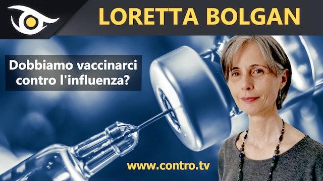 Dobbiamo vaccinarci contro l'influenza? - Loretta Bolgan
