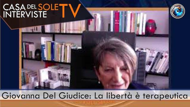 Giovanna Del Giudice: La libertà è te...