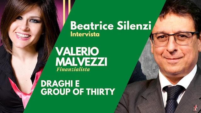 Draghi e Group of Thirty - V. MALVEZZI - Finanzialista e Direttore Masterbank