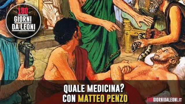 Quale medicina? Con l'eclettico medico chirurgo Matteo Penzo