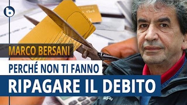PERCHÉ NON TI FANNO RIPAGARE IL DEBITO - Marco Bersani