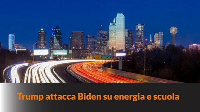 8-3-2021 Trump attacca Biden su scuola ed energia – MN #99