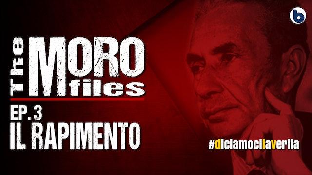 THE MORO FILES 03 - IL RAPIMENTO