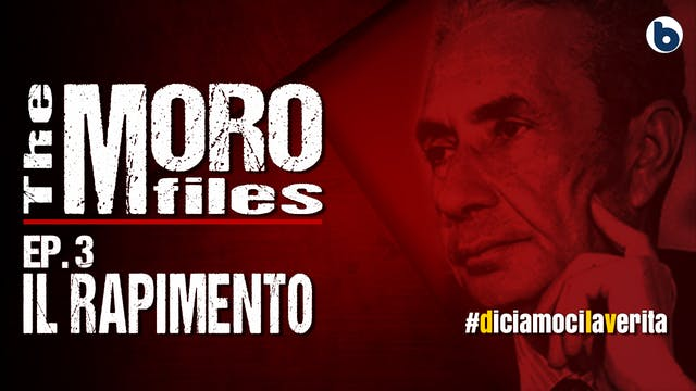THE MORO FILES 03 - IL RAPIMENTO