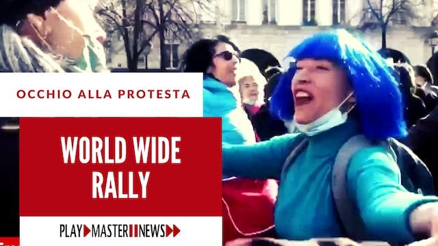 OCCHIO ALLA PROTESTA - WORLD WIDE RALLY