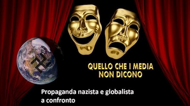 Propaganda nazista e globalista a confronto