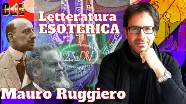 LETTERATURA ESOTERICA ITALIANA, DA PINOCCHIO AL FUTURISMO. MAURO RUGGIERO