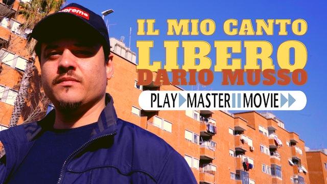 IL MIO CANTO LIBERO - Dario Musso (TRAILER)