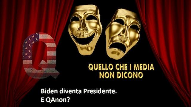 Biden diventa Presidente, e QAnon?
