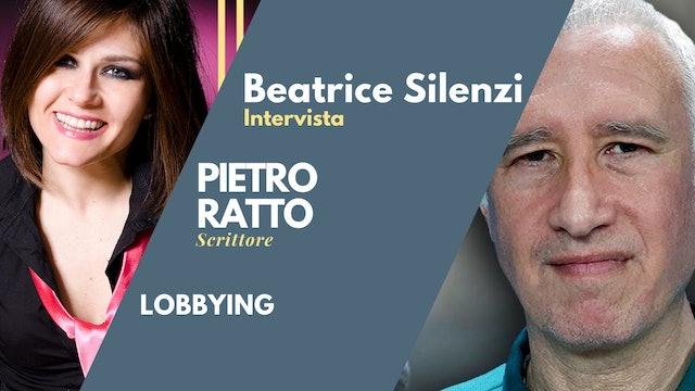 Lobbying - PIETRO RATTO - Storico e Scrittore