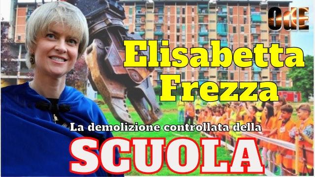 ELISABETTA FREZZA - LA DEMOLIZIONE CONTROLLATA DELLA SCUOLA