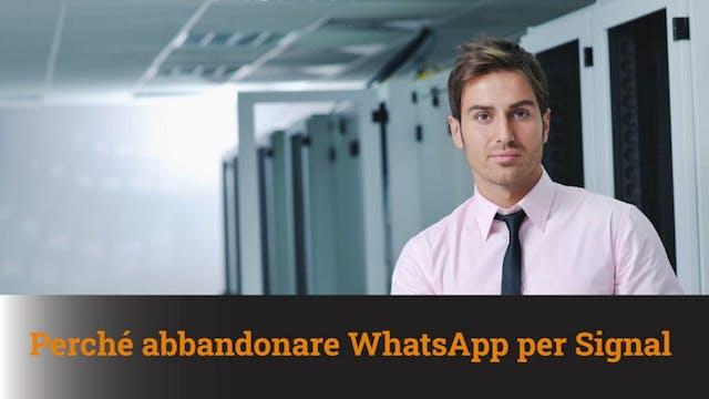 9-1-2021 Perché abbandonare WhatsApp ...