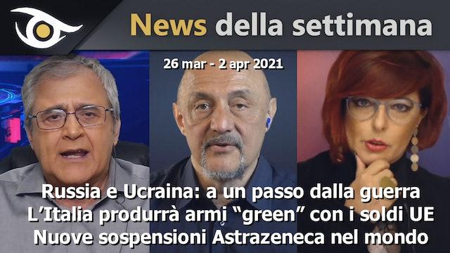 Russia e Ucraina: a un passo dalla guerra - News 26 Mar - 2 Apr 2021