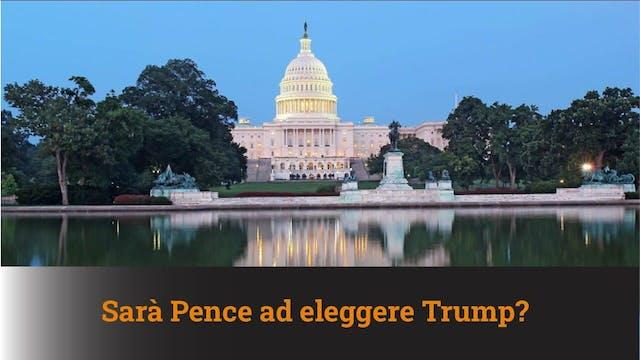 29-12-2020 Sarà Pence ad eleggere Tru...
