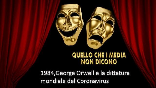 1984, George Orwell e la dittatura mondiale del Coronavirus