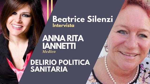 Delirio Politica Sanitaria - ANNA RITA IANNETTI - Medico PNEI