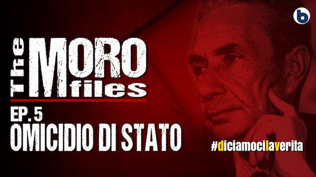 THE MORO FILES 05 - OMICIDIO DI STATO