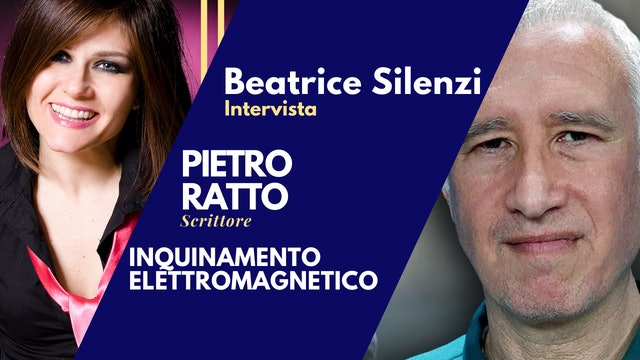 Inquinamento Elettromagnetico - PIETRO RATTO - Storico e Scrittore