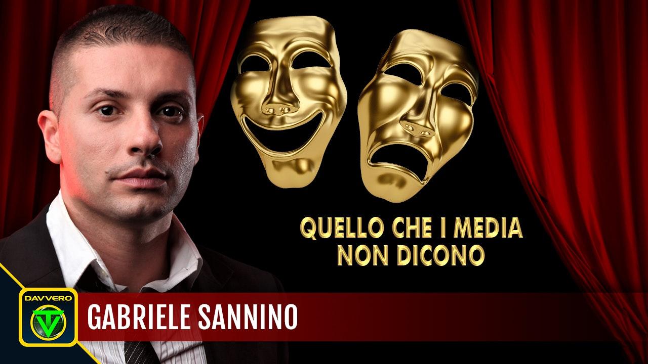 Quello che i media non dicono - Gabriele Sannino