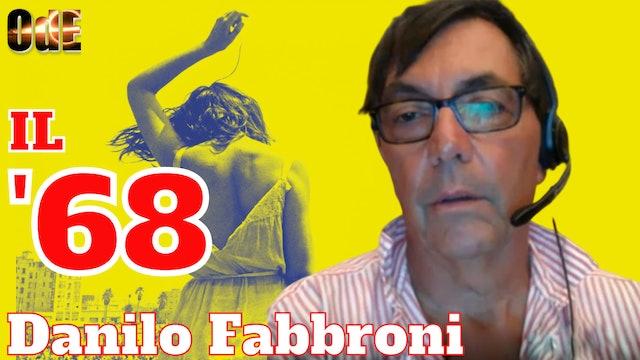 IL 68 INCANTESIMI E TRADIMENTI DI UNA RIVOLUZIONE ARTIFICIALE. DANILO FABBRONI