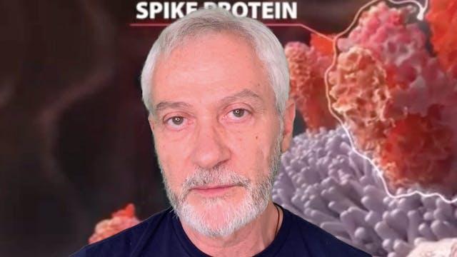 I SEGRETI DEL COVID19 - Spike Protein