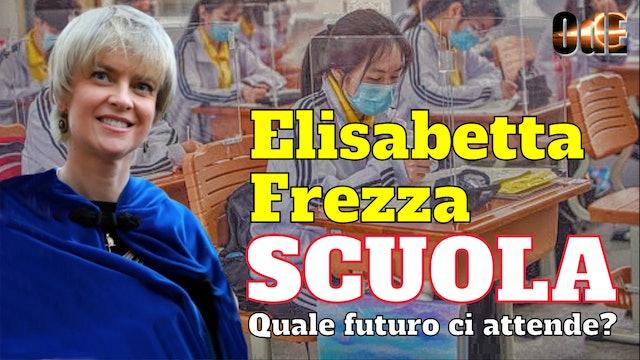ELISABETTA FREZZA - SCUOLA, QUALE FUTURO CI ATTENDE?